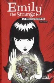 Emily the strange t.3 ; la treizième heure - Couverture - Format classique