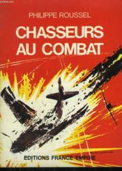 Chasseurs De Combat. - Couverture - Format classique