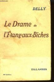 Le Drame De L'Etang-Aux-Biches - Couverture - Format classique