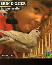 Brin D'Osier La Tourterelle - Couverture - Format classique