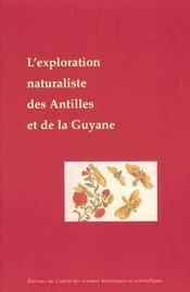 L'Exploration Naturaliste Des Antilles Et De La Guyane Francaises - Intérieur - Format classique