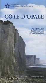 Côte d'opale ; promenades écologiques et littéraires - Intérieur - Format classique