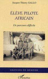 Vente  Eleve pilote africain  - Jacques-Thierry Gallo - Gallo Thierry Jacque