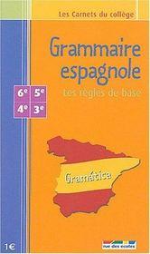 Grammaire espagnole ; les règles de base - Intérieur - Format classique
