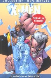 X-Men T.2 ; Operation Tolerance Zero - Intérieur - Format classique