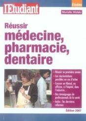 Réussir médecine, pharmacie, dentaire - Couverture - Format classique