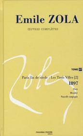 Emile Zola ; oeuvres complètes t.17 ; Paris fin de siècle : les trois villes t.2 ; 1897 - Intérieur - Format classique