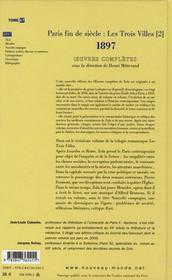 Emile Zola ; oeuvres complètes t.17 ; Paris fin de siècle : les trois villes t.2 ; 1897 - 4ème de couverture - Format classique