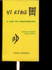 Yi king ; le livre des transformations - Couverture - Format classique