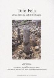 Tuto Fela et les siècles du sud de l'Ethiopie - Couverture - Format classique