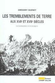 Les Tremblements De Terre Aux Xviie Et Xviiie Siecles - Intérieur - Format classique