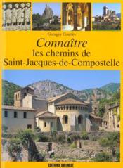 Aed Connaitre Les Chemins De St-Jacques De Compostelle - Couverture - Format classique
