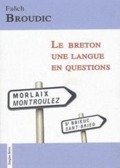 Le breton, une langue en questions - Couverture - Format classique