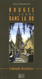 Bruges et Damme dans la BD ; itinéraire découverte - Couverture - Format classique