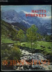 Hautes Pyrenees. Richesses De France. - Couverture - Format classique
