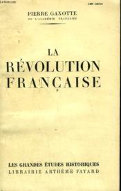 La Revolution Francaise. - Couverture - Format classique