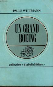Un Grand Boeing. Collection : A La Belle Helene N° 9 - Couverture - Format classique