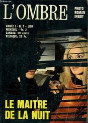 L'Ombre. Mensuel N° 3. Le Maitre De La Nuit. - Couverture - Format classique