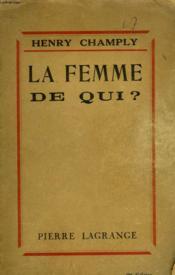 La Femme De Qui? - Couverture - Format classique