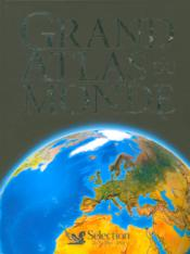 Vente livre :  Grand atlas du monde  - Collectif