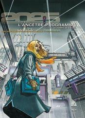 L'Ancetre Programme T.1 ; Le Temps De L'Eveil - Intérieur - Format classique