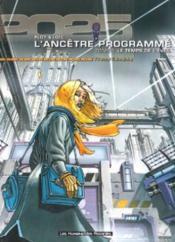 L'Ancetre Programme T.1 ; Le Temps De L'Eveil - Couverture - Format classique