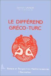 Le différend gréco-turc - Couverture - Format classique