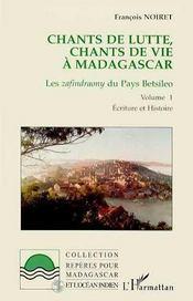 Chants De Lutte Chants De Vie A Madagascar T.1 - Intérieur - Format classique