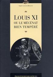 Louis XI et le mécénat bien temperé - Intérieur - Format classique