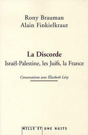 La discorde ; israël-palestine, les juifs, la france - Intérieur - Format classique