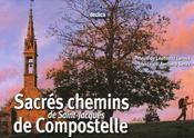 Sacrés chemins de saint-jacques de compostelle - Intérieur - Format classique
