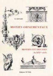 Motifs ornementaux ; motifs et decors du xix siecle - Intérieur - Format classique