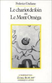 Chariot de foin ; ou le mont Oméga - Couverture - Format classique