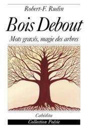 Bois Debout - Couverture - Format classique