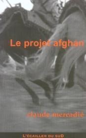 Le projet afghan - Couverture - Format classique