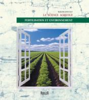 La science agricole ; fertilisation et environnement - Couverture - Format classique