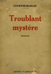 Troublant Mystere. - Couverture - Format classique