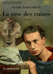 La Rose Des Ruines. Collection : Select Collection N° 157 - Couverture - Format classique