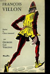 Francois Villon. Poete Et Clerc Tonsure - Couverture - Format classique