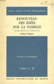 Renouveau Des Idees Sur La Famille. Travaux Et Documents. Cahier N°18. - Couverture - Format classique