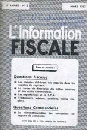 L'Information Fiscale - 8e Annee N°3 - Mars 1957. - Couverture - Format classique