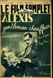 Le Film Complet Du Samedi N° 2197 - 17e Annee - Alexis Gentleman Chauffeur - Couverture - Format classique