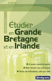 Étudier en Grande Bretagne et en Irlande - Couverture - Format classique