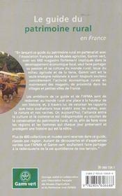 Le Guide Du Patrimoine Rural En France ; 600 Museeset Collections D'Agriculture - 4ème de couverture - Format classique