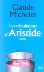 Les Tribulations D'Aristide - Couverture - Format classique