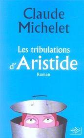 Les Tribulations D'Aristide - Intérieur - Format classique