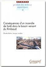Conséquences d'un incendie de forêt dans le bassin versant du Rimbaud ; études, gestion des milieux aquatiques - Couverture - Format classique
