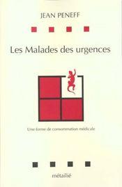 Malades Des Urgences : Une Forme De Consommation Medicale (Les) - Intérieur - Format classique