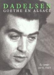 Goethe en Alsace - Couverture - Format classique