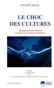 Le choc des cultures ; management interculturel et gestion des ressources humaines - Couverture - Format classique